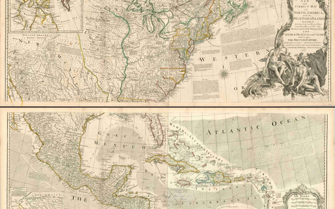 A New and Correct Map of North America with the West India Islands…Which Compose the British Empire